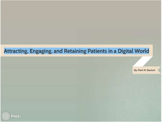 Attracting, Engaging, and Retaining Patients in a Digital World