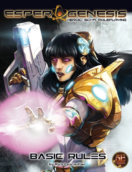 Update 44: Basic Rules Updated and Gen Con Events · Esper Genesis: Heroic Sci-Fi Role-Playing for 5E