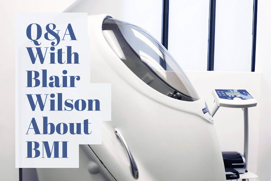 Q&A With Blair Wilson About BMI