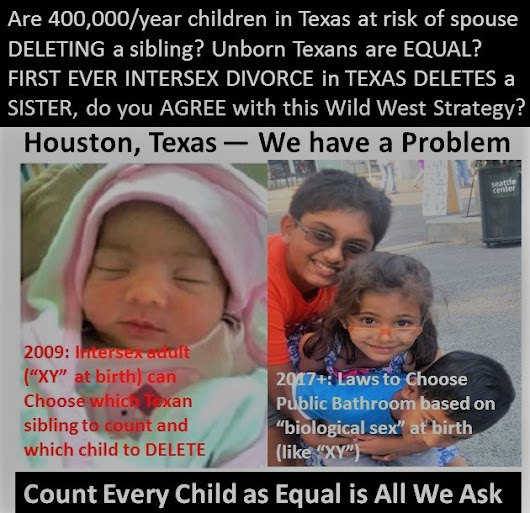 Are 400,000/year children in Texas Nexus at risk of being DELETED as a sibling to solve infertility…