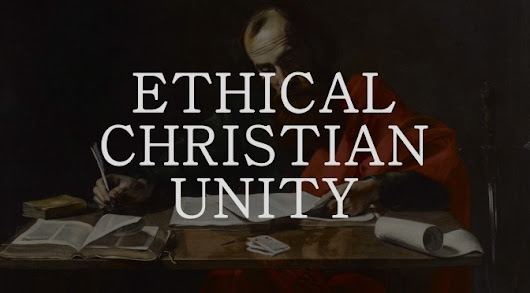 Ethical Christian Unity | Stephen Mirabal