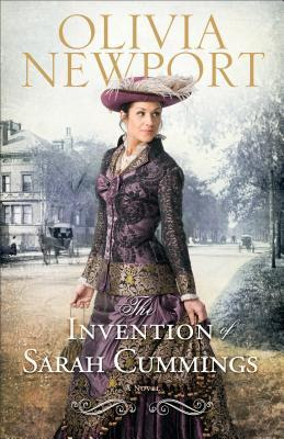 The Invention of Sarah Cummings (Avenue of Dreams Series #3)