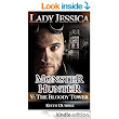 Amazon.com: Lady Jessica, Monster Hunter: Episode 5: The Bloody Tower eBook: Keith Dumble: Kindle Store