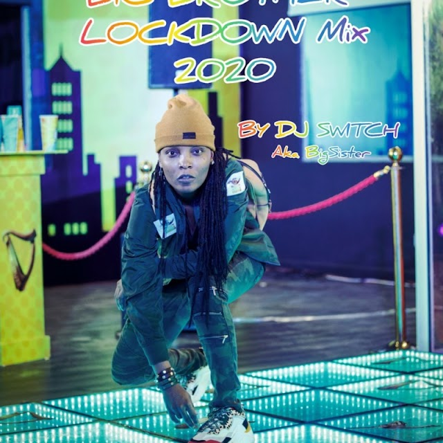 "Mixtape: DJ Switch – ""Big Brother Naija Lockdown Mix 2020"""