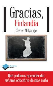 Cubierta del libro Gracias, Finlandia, de Xavier Melgarejo (Plataforma Editorial)
