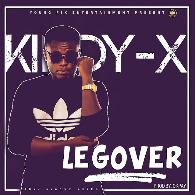 MUSIC: kindy X  - Leg Over