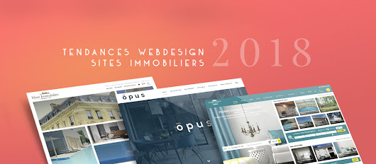 Sites immobiliers : Les tendances webdesign 2018 | Adapt Immo News