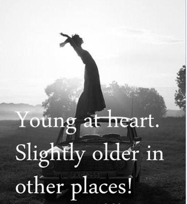 Young At Heart Quotes Sayings Young At Heart Picture Quotes