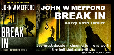 Break IN (An Ivy Nash Thriller, Book 4) (Redemption Thriller Series) by John W Mefford - Book Tour/Giveaway