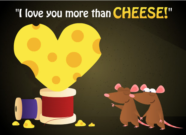 Ecards I Love You More Than Cheese