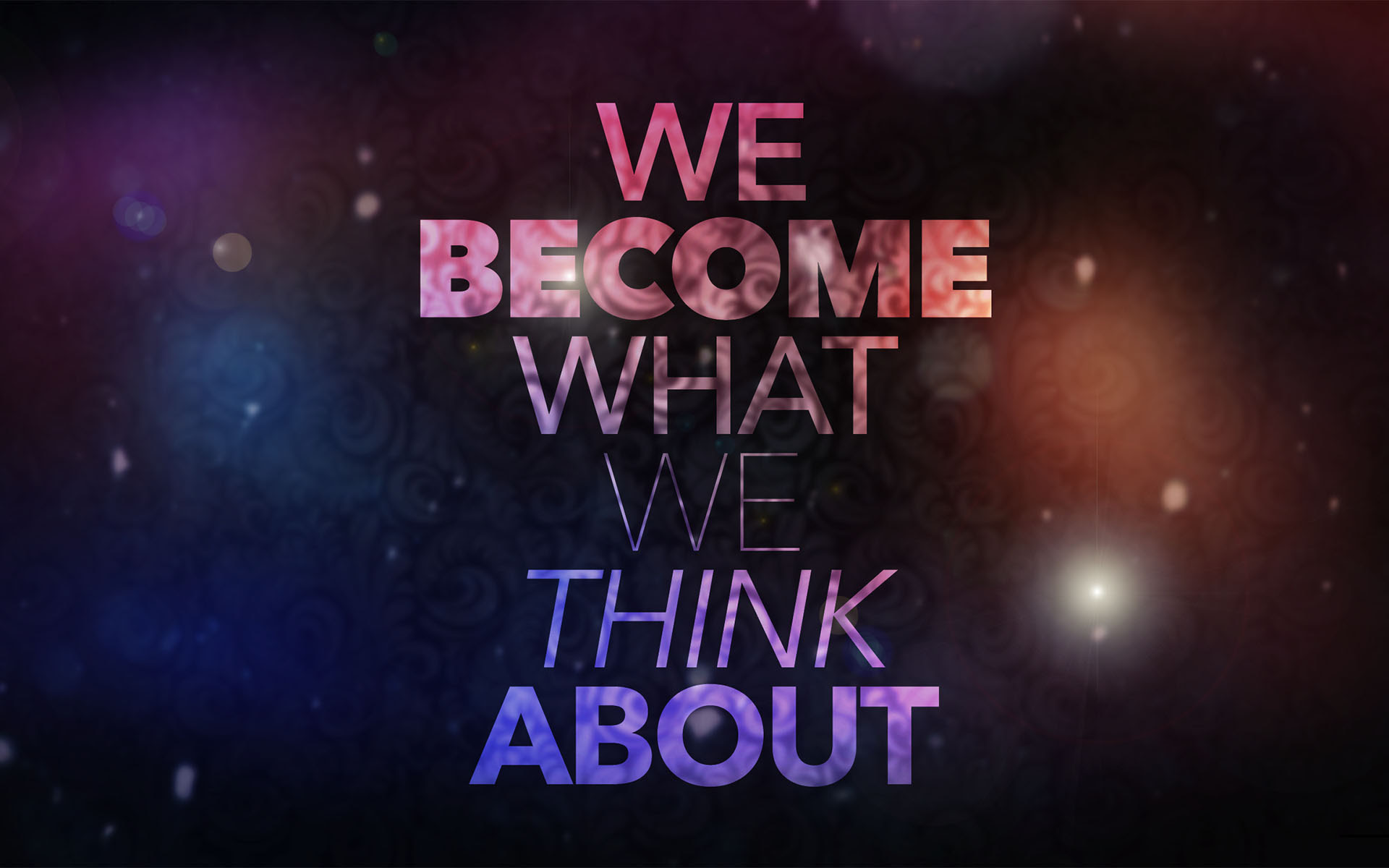 We Become What We Think About Inspirational Quotes Quotivee