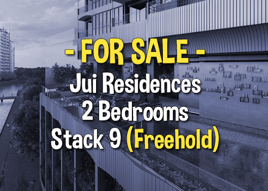Jui Residences 2 Bedrooms Stack 9 For Sale | Freehold with River View!