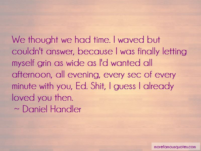 Loved You Then Quotes Top 52 Quotes About Loved You Then From