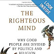 Amazon.com: The Righteous Mind: Why Good People Are Divided by Politics and Religion (Vintage) (9780307455772): Jonathan Haidt: Books