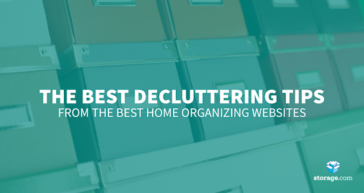 The Ultimate Guide for Home Decluttering Tips - Storage.com