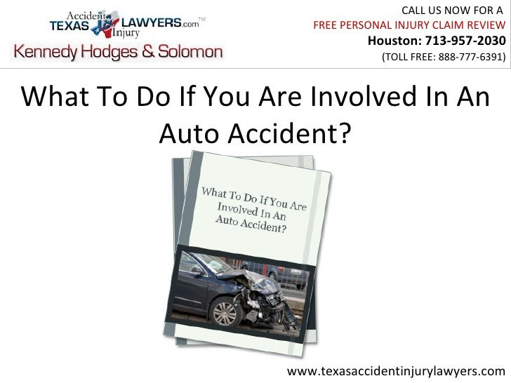 What To Do If You Are Involved In An Auto Accident?