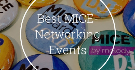 Best MICE-Networking Events Connecting MICE People: by MICEboard on @stellerstories