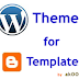 Wordpress Theme to Blogger Template