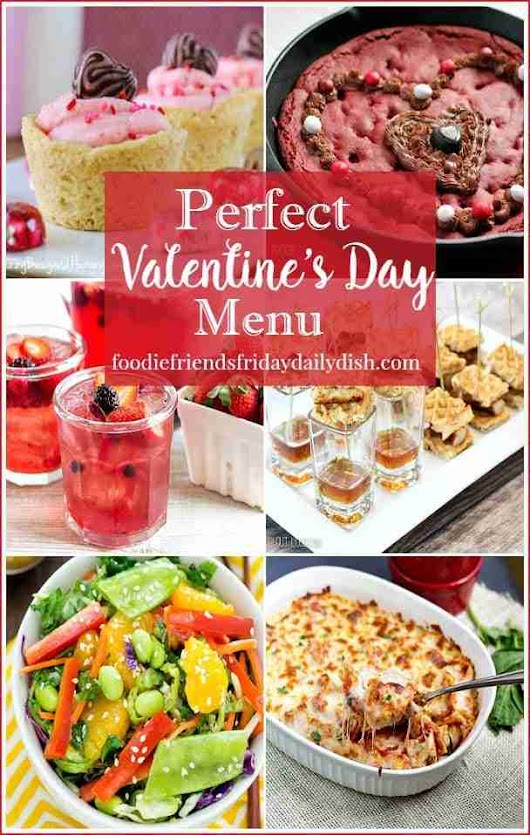 Valentine's Day Dinner - Host Favorites | Daily Dish Magazine | Recipes | Travel | Crafts