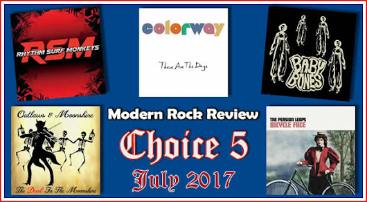 Choice 5 for July 2018 | Modern Rock Review