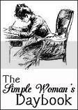Simple Womans Daybooks