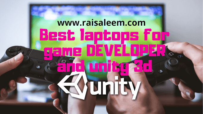 Top 10 Best Laptops For Unity 3D and  Game Development 2020 [Recomended]