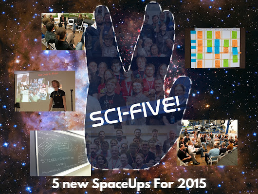Sci-Five: 5 New SpaceUps for 2015 by SpaceUp Foundation — Kickstarter