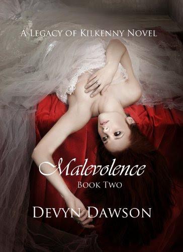 Malevolence - Legacy Series Book Two (The Legacy Series) by Devyn Dawson