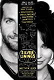 The Silver Linings Playbook: A Novel [Kindle Edition]