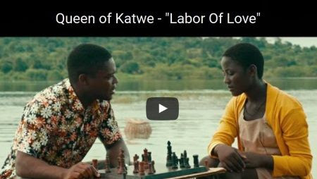 Disney's Queen of Katwe Movie Featurette: Labor Of Love