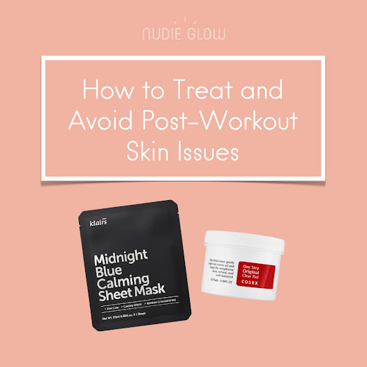 How to Treat Post-Workout Skin Issues