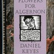 Tales of an intrepid pantster: Review: Flowers for Algernon by Daniel Keyes