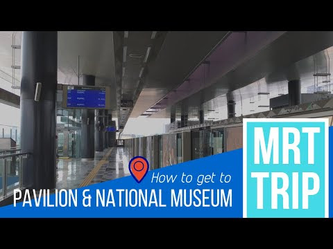 MRT SBK line Malaysia adventures (Pavilion & National Museum)