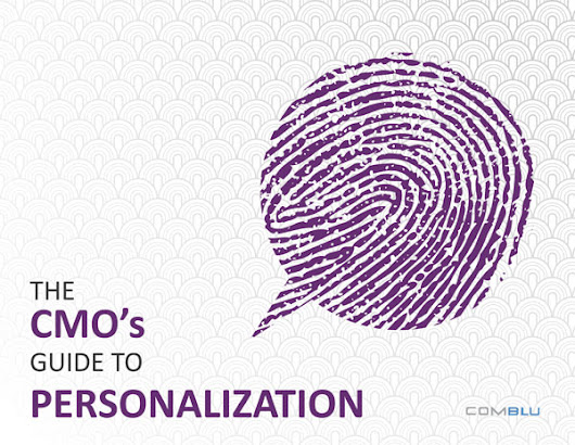 ComBlu » The CMO's Guide to Personalization