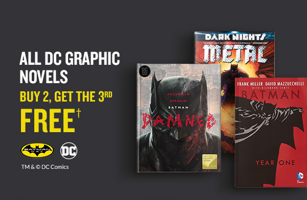 ALL DC GRAPHIC NOVELS - BUY 2, GET THE 3RD FREE† [TM& ©DC Comics]