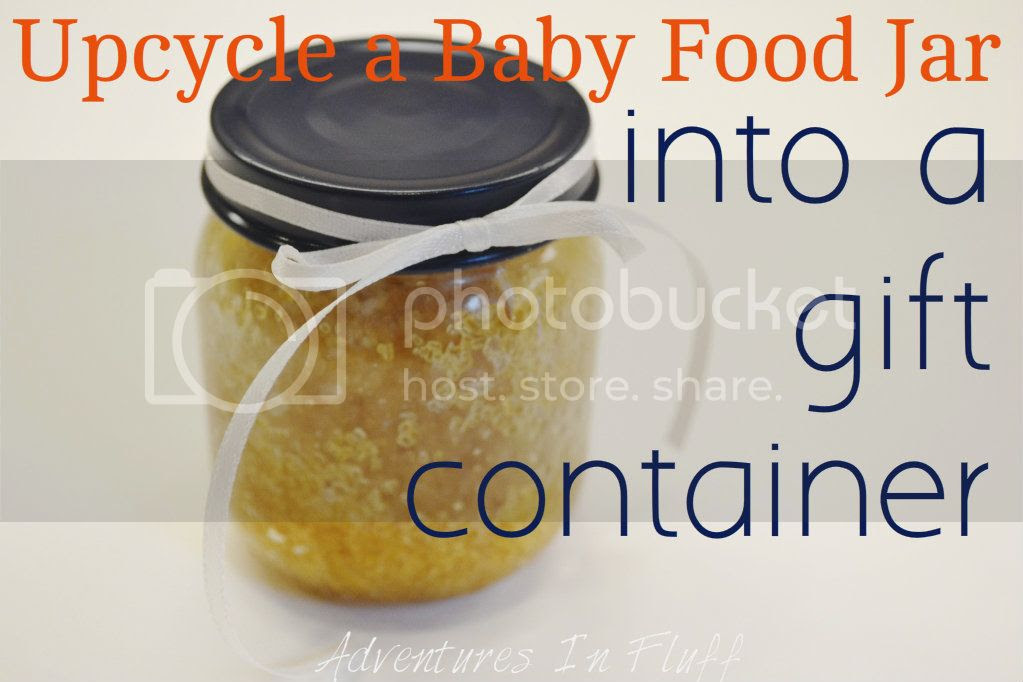 Upcycle a Baby Food Jar into a Gift Container