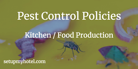 SOP - Kitchen / F&B Production - Pest Control Policies