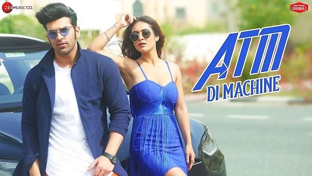 ATM Di Machine Lyrics | Dev Negi