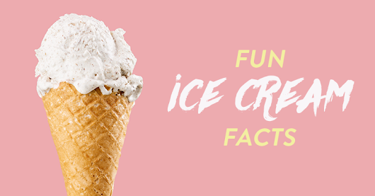 National Ice Cream Month: Fun Facts About Your Favorite Summer Treat!