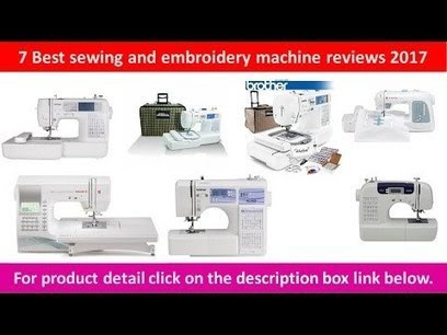 7 Best sewing and embroidery machine reviews 2017 | Built in Designs and Lettering Fonts | Quilt Corner International