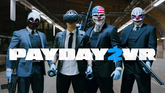Payday 2 VR is live now