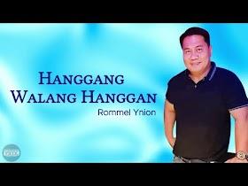 Hanggang Walang Hanggan by Rommel Ynion [Official Lyric Video]