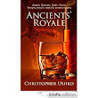 Ancients' Royale eBook: Christopher Ushko, Lina Ushko, Jenney Lin: Amazon.ca: Kindle Store