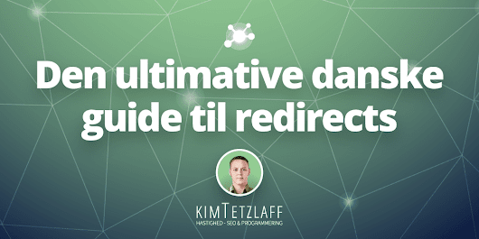 Redirect Guiden - Den ultimative guide til redirects