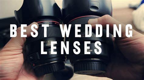 BEST LENSES for Wedding Photography   YouTube