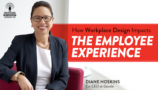 How Workplace Design Impacts The Employee Experience | CustomerThink
