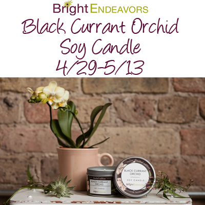 Bright Endeavors Black Currant Orchid Candle Giveaway Ends 5/13