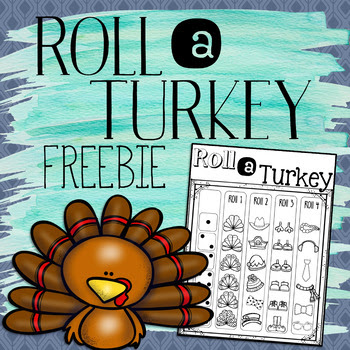 Roll a Turkey Thanksgiving Activity FREE