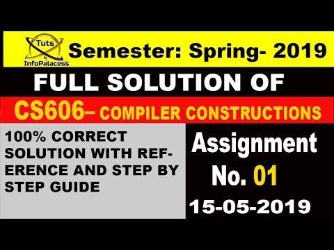 Compiler Constructions: CS606 Assignment 1 Solution Idea Spring 2019