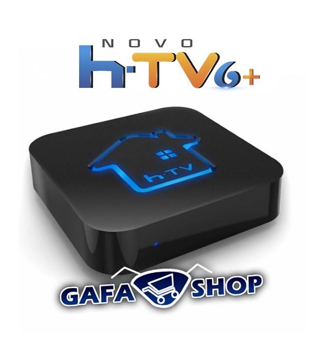 HTV 6 PLUS NA GAFASHOP, CONFIRA!